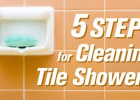 5 Steps for Cleaning Tile Showers