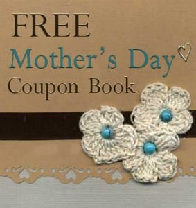FREE Happy Mother's Day Coupon Book