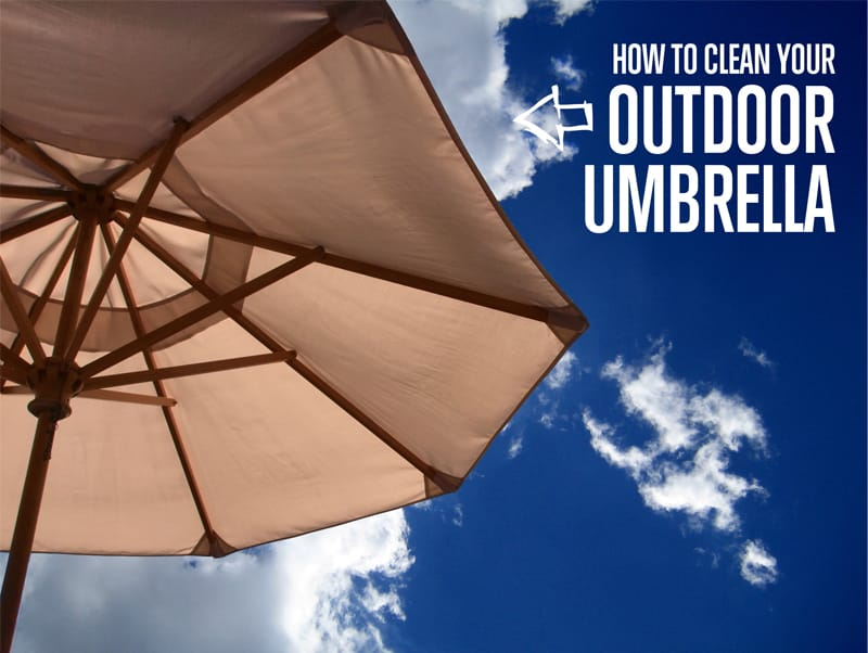 How to clean your outdoor umbrella