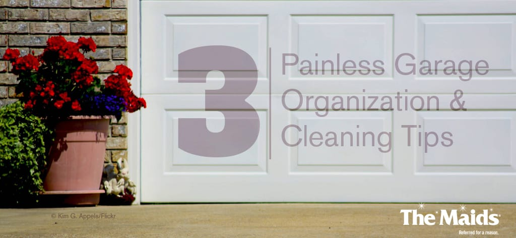 3 Painless Garage Organization & Cleaning Tips