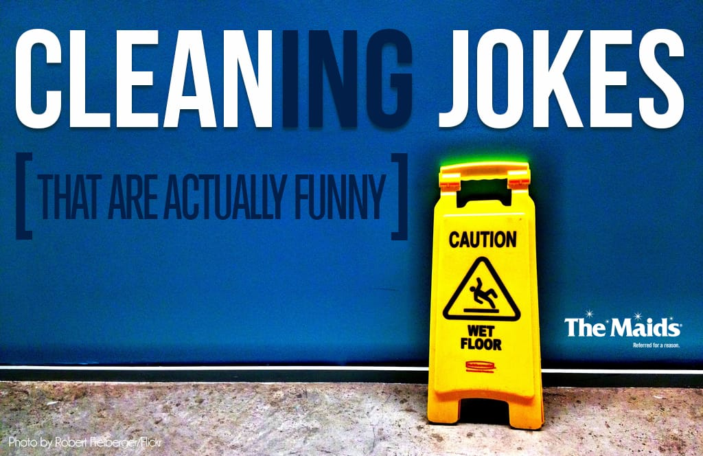 We're laughing our way right through hump day with these cleaning jokes that are actually funny. Bring on the weekend.