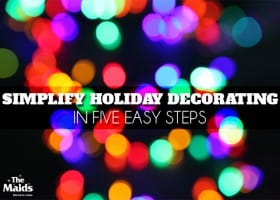Simplify Holiday Decorating in Five Easy Steps