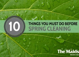 10 Things You MUST Do Before Spring Cleaning
