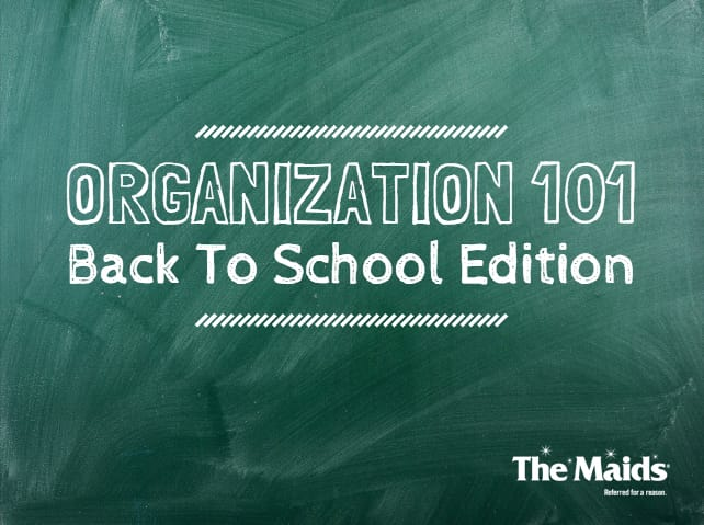 Organization 101- Back to School Edition Blog