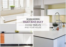 Seven Words That Just May Change Your Life, and Your House