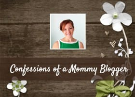 Confessions of a Mommy Blogger