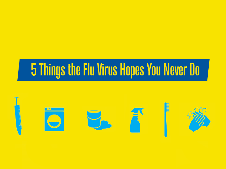 5 Things the Flu Virus Hopes You Never Do
