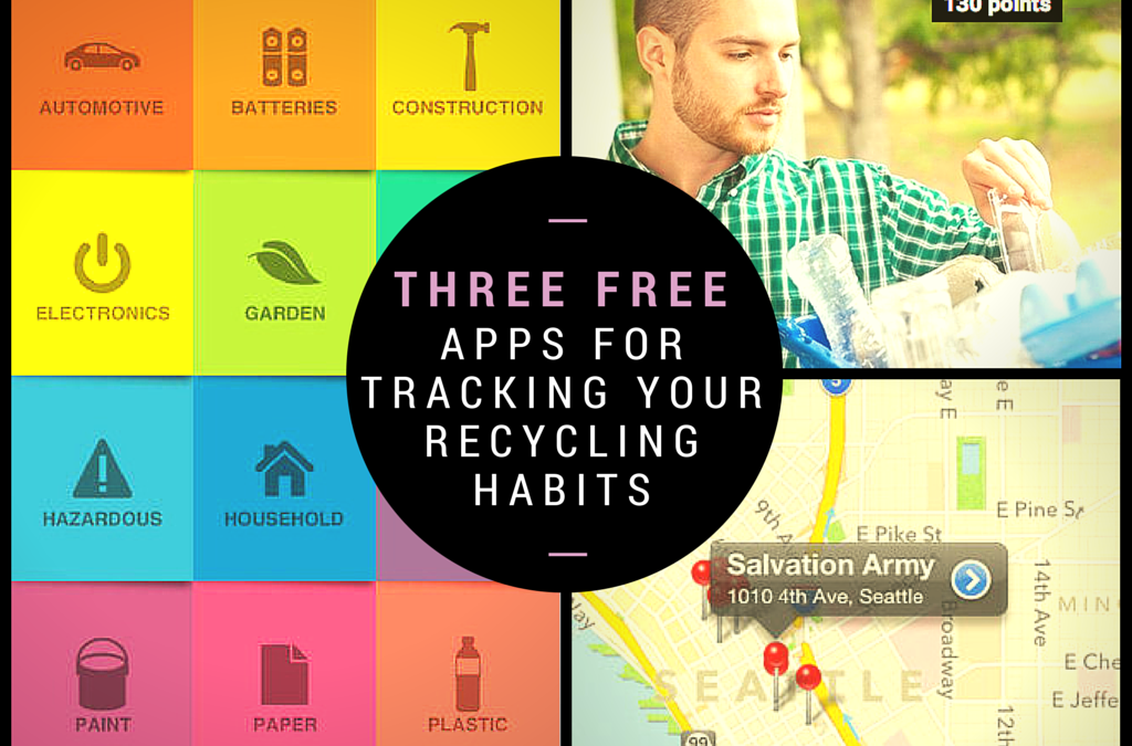 Three Free Apps for Tracking Your Recycling Habits