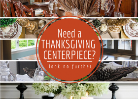 Need a Thanksgiving Centerpiece? Look No Further.