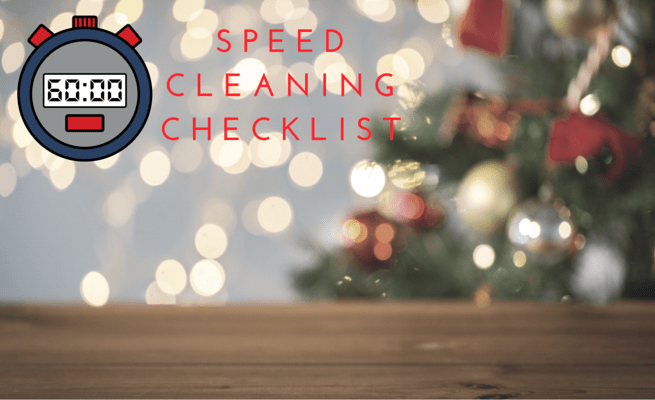 Speed Cleaning Checklist: Holiday Edition
