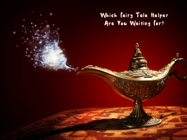 Which Fairy Tale Helper Are You Waiting For?