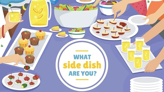 What Side Dish Are You? [QUIZ]