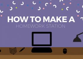 How To Make a Homework Station