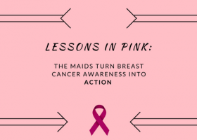 Lessons in Pink: The Maids Turns Awareness Into Action With Free Housecleaning for Cancer Patients
