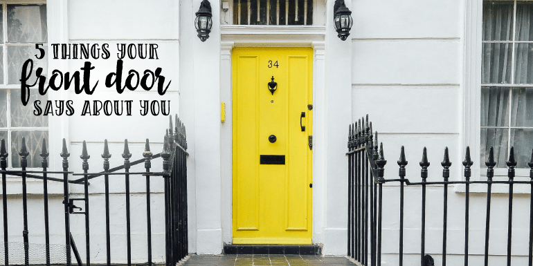 5 Things Your Front Door Says About You