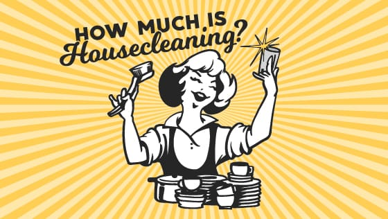Cost of Housecleaning