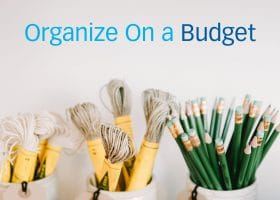 Getting Organized on a Budget