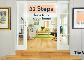 22 Steps To Truly Clean