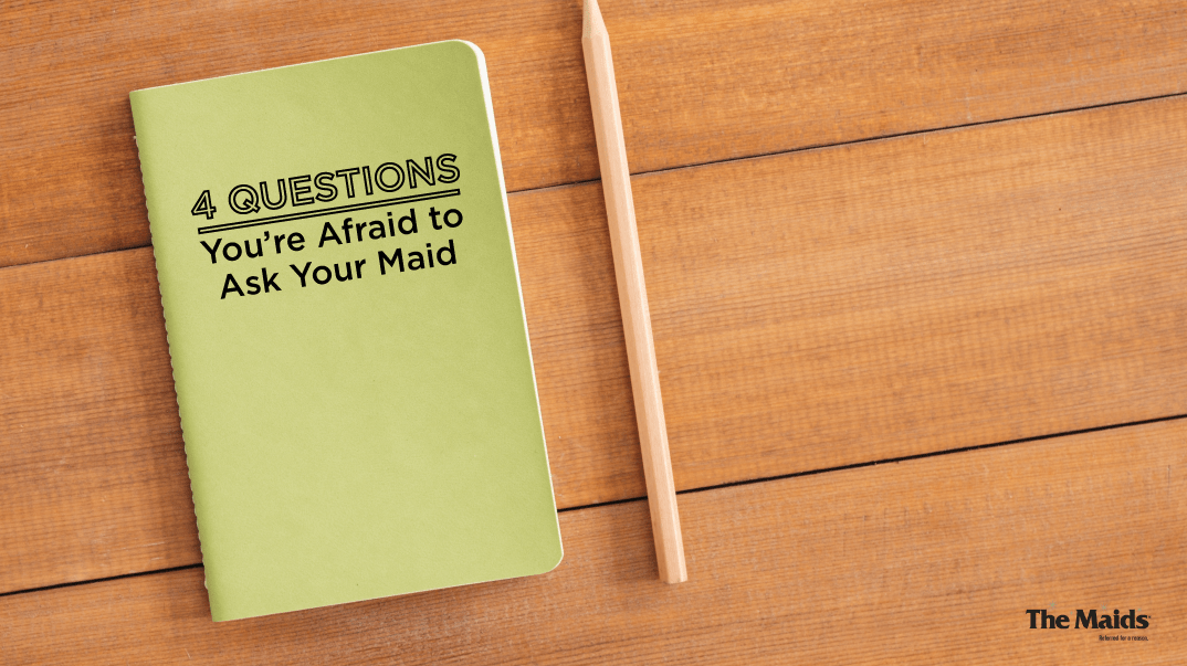 4 Questions You're Afraid To Ask About Hiring A Maid