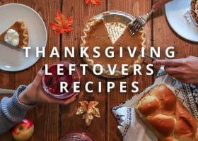 10 Meals To Make With Thanksgiving Leftovers