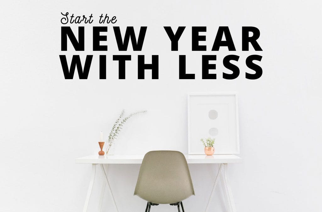 Start the New Year with Less
