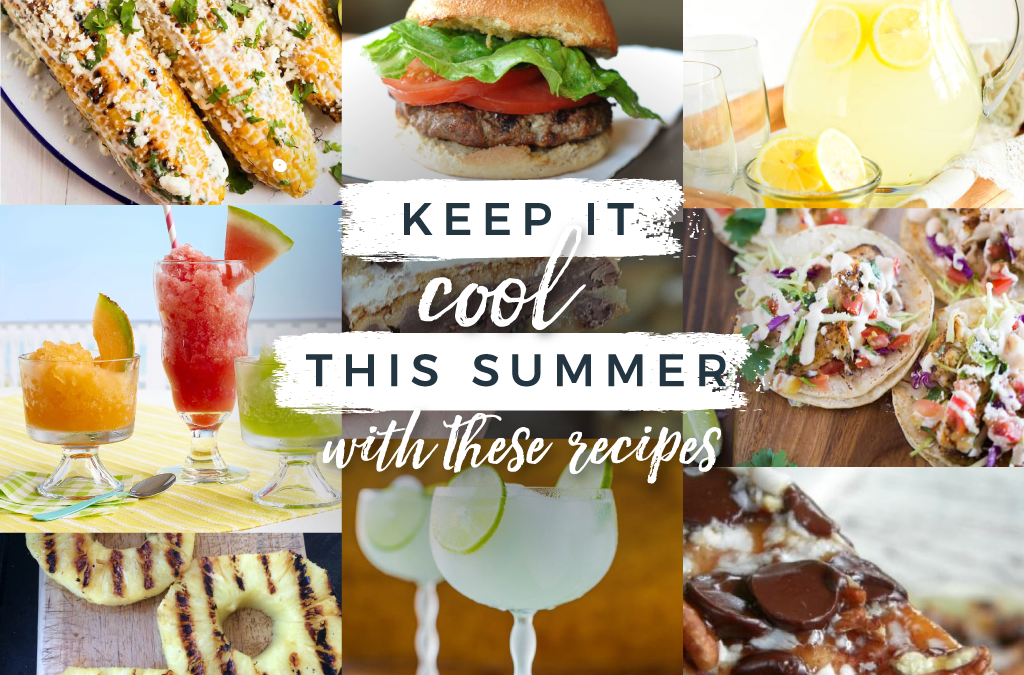 Keep It Cool This Summer With These Recipes