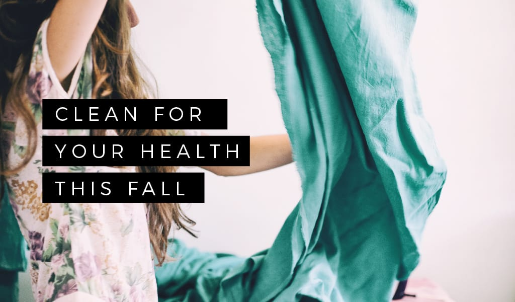 Clean for Your Health this Fall