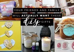 Your Friends and Family Will Actually WantThese DIY Gifts
