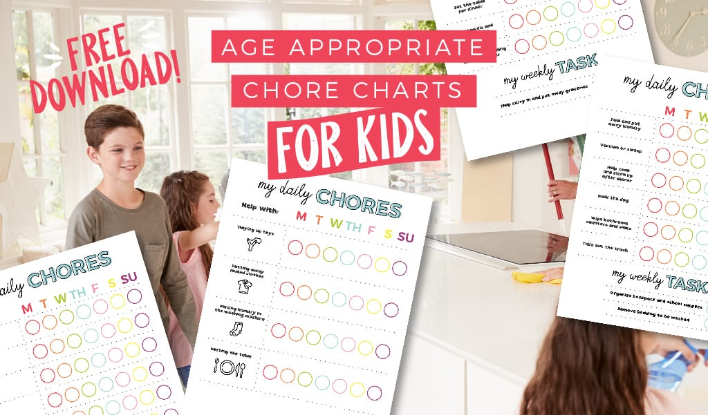 Age Appropriate Chore Charts for Kids