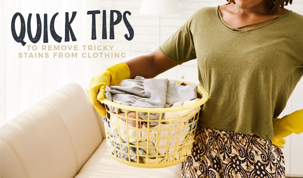Quick Tips to Remove Tricky Stains from Clothing