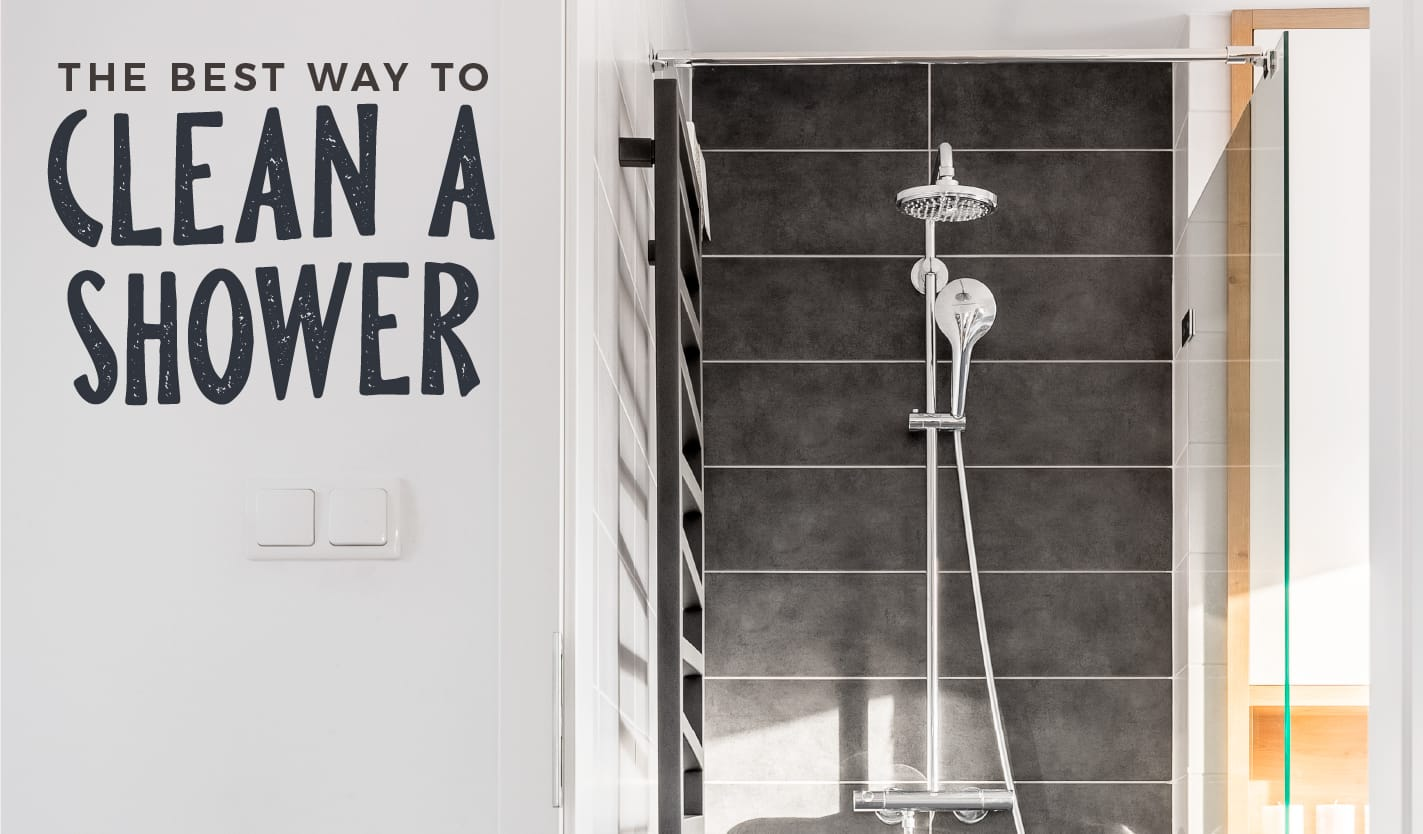 The Best Way To Clean A Shower Maids Blog