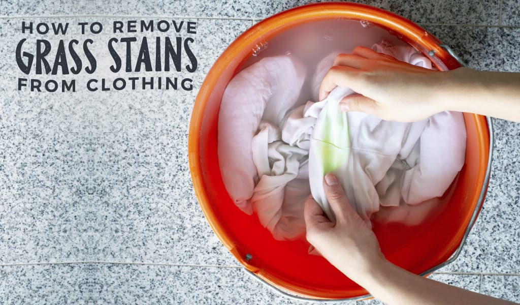 How To Remove Grass Stains From Clothing
