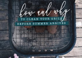 How and Why to Clean Your Grill Before Summer Arrives