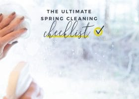 The UltimateSpring CleaningChecklist