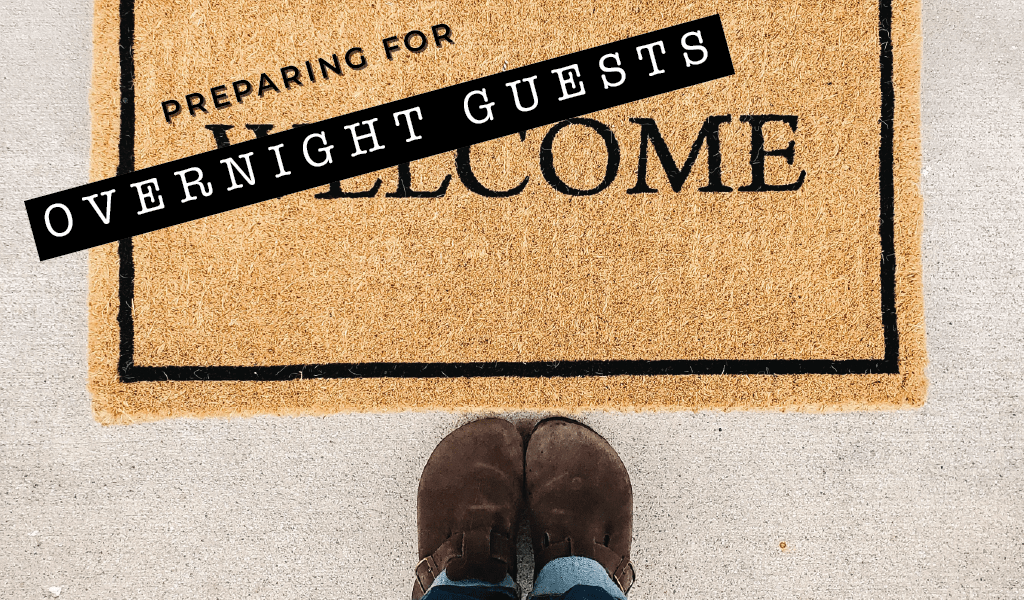 Tips for Preparing Your Home for Overnight Guests