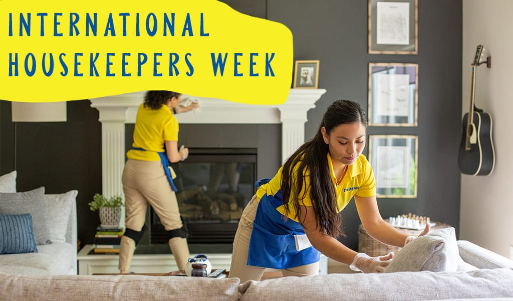 Celebrate House Cleaners During International Housekeepers Week